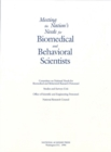Meeting the Nation's Needs for Biomedical and Behavioral Scientists : Summary of the 1993 Public Hearings - eBook