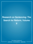 Research on Sentencing : The Search for Reform, Volume II - eBook