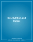 Diet, Nutrition, and Cancer - eBook