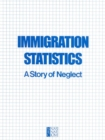 Immigration Statistics : A Story of Neglect - eBook