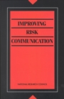 Improving Risk Communication - eBook