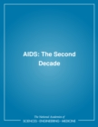 AIDS : The Second Decade - eBook
