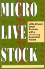 Microlivestock : Little-Known Small Animals with a Promising Economic Future - eBook