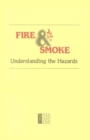 Fire and Smoke : Understanding the Hazards - eBook