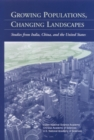 Growing Populations, Changing Landscapes : Studies from India, China, and the United States - eBook