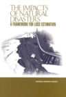 The Impacts of Natural Disasters : A Framework for Loss Estimation - eBook