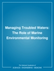 Managing Troubled Waters : The Role of Marine Environmental Monitoring - eBook