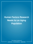 Human Factors Research Needs for an Aging Population - eBook