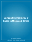 Comparative Dosimetry of Radon in Mines and Homes - eBook