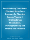 Possible Long-Term Health Effects of Short-Term Exposure To Chemical Agents, Volume 2 : Cholinesterase Reactivators, Psychochemicals and Irritants and Vesicants - eBook