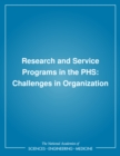 Research and Service Programs in the PHS : Challenges in Organization - eBook