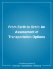From Earth to Orbit : An Assessment of Transportation Options - eBook