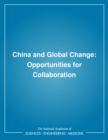 China and Global Change : Opportunities for Collaboration - eBook