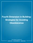 Fourth Dimension in Building : Strategies for Avoiding Obsolescence - eBook