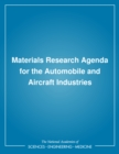 Materials Research Agenda for the Automobile and Aircraft Industries - eBook