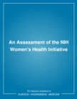 An Assessment of the NIH Women's Health Initiative - eBook