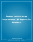 Toward Infrastructure Improvement : An Agenda for Research - eBook