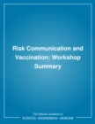 Risk Communication and Vaccination : Workshop Summary - eBook