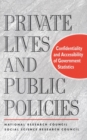 Private Lives and Public Policies : Confidentiality and Accessibility of Government Statistics - eBook