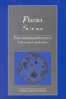 Plasma Science : From Fundamental Research to Technological Applications - eBook