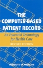 The Computer-Based Patient Record : An Essential Technology for Health Care, Revised Edition - eBook