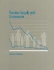 Vaccine Supply and Innovation - eBook