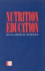Nutrition Education in U.S. Medical Schools - eBook