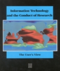 Information Technology and the Conduct of Research : The User's View - eBook
