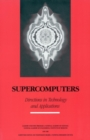 Supercomputers : Directions in Technology and Applications - eBook
