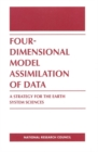 Four-Dimensional Model Assimilation of Data : A Strategy for the Earth System Sciences - eBook