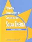 Potential Applications of Concentrated Solar Energy : Proceedings of a Workshop - eBook