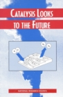Catalysis Looks to the Future - eBook