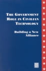 The Government Role in Civilian Technology : Building a New Alliance - eBook