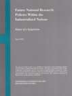 Future National Research Policies Within the Industrialized Nations : Report of a Symposium - eBook