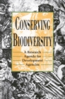 Conserving Biodiversity : A Research Agenda for Development Agencies - eBook