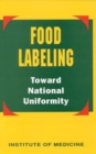 Food Labeling : Toward National Uniformity - eBook