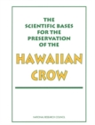 The Scientific Bases for the Preservation of the Hawaiian Crow - eBook