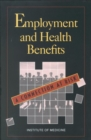 Employment and Health Benefits : A Connection at Risk - eBook