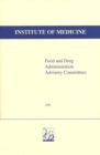 Food and Drug Administration Advisory Committees - eBook
