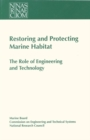 Restoring and Protecting Marine Habitat : The Role of Engineering and Technology - eBook