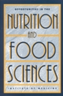 Opportunities in the Nutrition and Food Sciences : Research Challenges and the Next Generation of Investigators - eBook