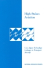 High-Stakes Aviation : U.S.-Japan Technology Linkages in Transport Aircraft - eBook