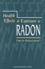 Health Effects of Exposure to Radon : Time for Reassessment? - eBook