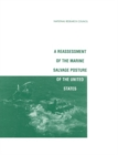 Reassessment of the Marine Salvage Posture of the United States - eBook