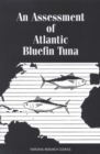 An Assessment of Atlantic Bluefin Tuna - eBook