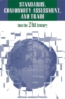 Standards, Conformity Assessment, and Trade : Into the 21st Century - eBook