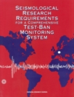 Seismological Research Requirements for a Comprehensive Test-Ban Monitoring System - eBook