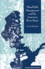 Flood Risk Management and the American River Basin : An Evaluation - eBook