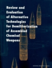Review and Evaluation of Alternative Technologies for Demilitarization of Assembled Chemical Weapons - eBook