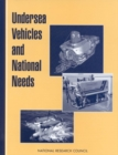 Undersea Vehicles and National Needs - eBook